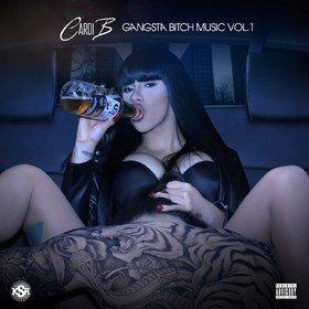 Gangsta Bitch Music Vol. 1 Cardi B
