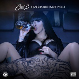 Gangsta Bitch Music Vol. 1 Cardi B