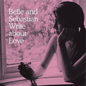 Write About Love Belle & Sebastian