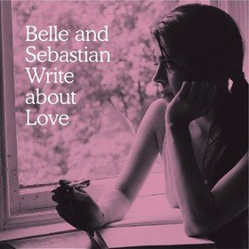 Write About Love Belle & Sebastian