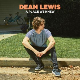 A Place We Knew Dean Lewis