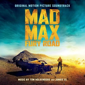 Mad Max: Fury Road (Junkie XL) Original Soundtrack