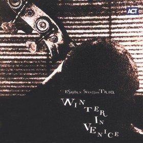 Winter In Venice Esbjörn Svensson Trio (E.S.T.)