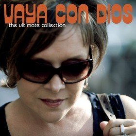 The Ultimate Collection Vaya Con Dios