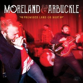 Promised Land Or Bust Moreland & Arbuckle