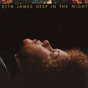 Deep In The Night Etta James