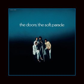 The Soft Parade (50th Anniversary Edition) The Doors