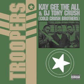Troopers Cold Crush Brothers