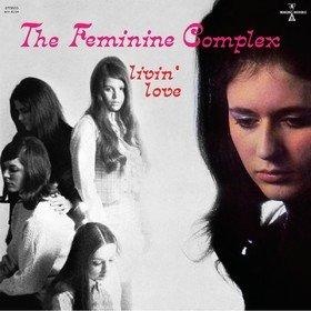 Livin' Love The Feminine Complex
