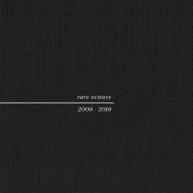 Rare Ecstasy 2009-2019 Pure X