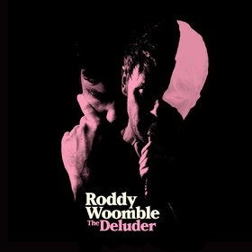 The Deluder Roddy Woomble