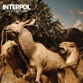 Our Love To Admire Interpol