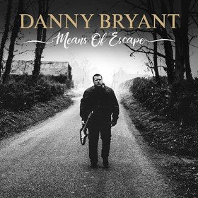 Means Of Escape Danny Bryant