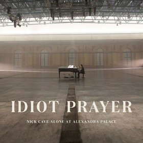 Idiot Prayer: Nick Cave Alone At Alexandra Palace Nick Cave