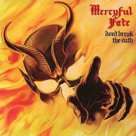 Don't Break The Oath Mercyful Fate