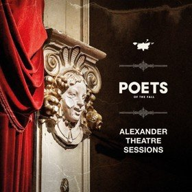 Alexander Theatre Sessions Poets Of The Fall