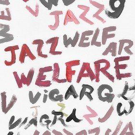 Welfare Jazz (Limited Edition) Viagra Boys