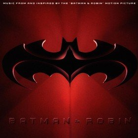 Batman & Robin (Limited Edition) Original Soundtrack