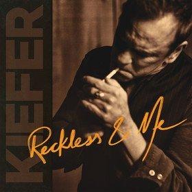 Reckless & Me Kiefer Sutherland