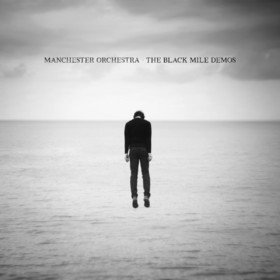 The Black Mile Demos Manchester Orchestra