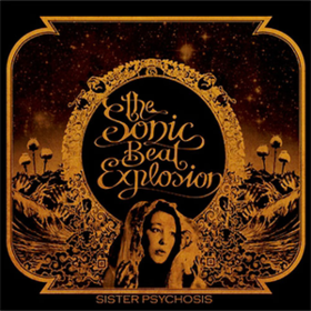 Sister Psychosis Sonic Beat Explosion