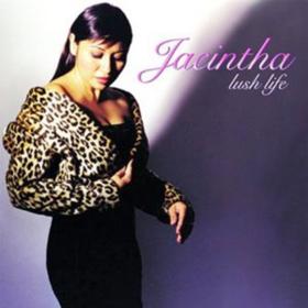 Lush Life Jacintha
