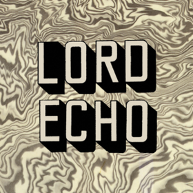 Melodies Lord Echo