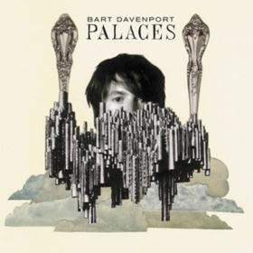Palaces Bart Davenport