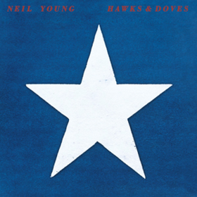 Hawks & Doves Neil Young