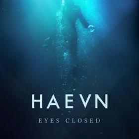 Eyes Closed Haevn
