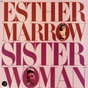 Sister Woman Esther Marrow