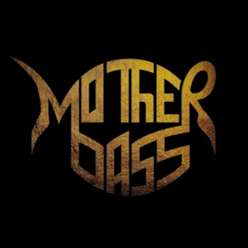 Mother Bass Mother Bass