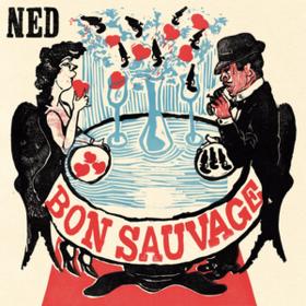 Bon Sauvage Ned