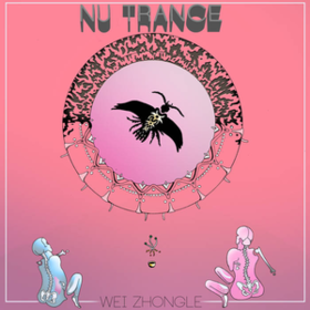 Nu Trance Wei Zhongle