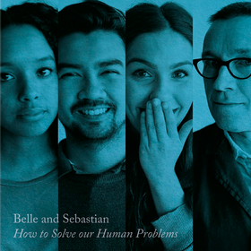 How To Solve Our Human Problems Part 3 Belle & Sebastian