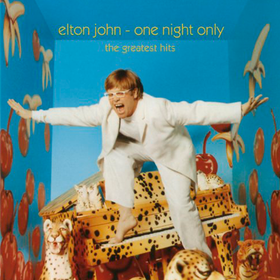One Night Only - The Greatest Hits Elton John