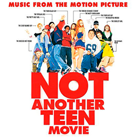 Not Another Teen Movie Original Soundtrack