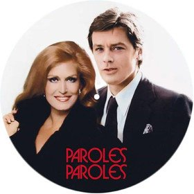 Paroles... Paroles... Dalida & Alain Delon