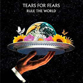 Rule The World: The Greatest Hits Tears For Fears