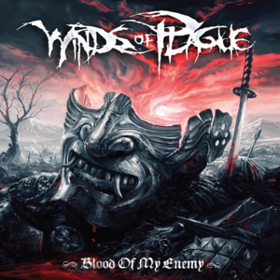 Blood Of My Enemy Winds Of Plague