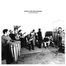 1972 Blues Jazz Session Gruppo Afro Mediterraneo