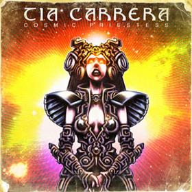 Cosmic Priestess Tia Carrera