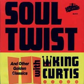 Soul Twist King Curtis
