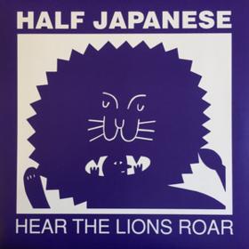 Hear The Lions Roar Half Japanese
