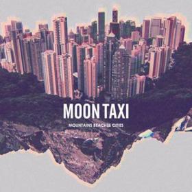 Mountains Beaches Cities Moon Taxi