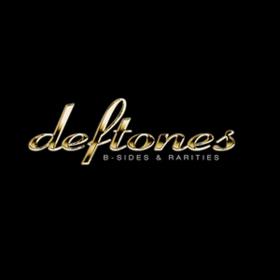 B-sides & Rarities Deftones