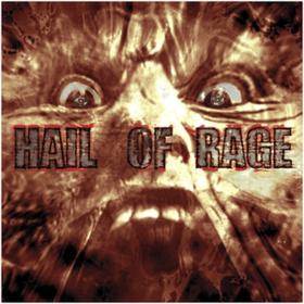 All Hail Hail Of Rage