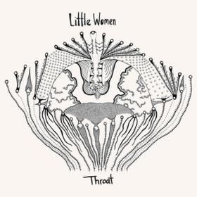 Throat Little Women