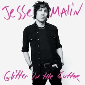 Glitter In The Gutter Jesse Malin