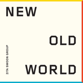 New Old World Zita Swoon Group